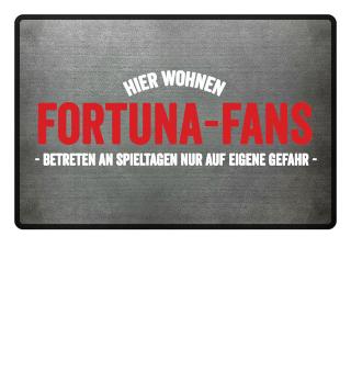 Hier wohnen Fortuna-Fans..