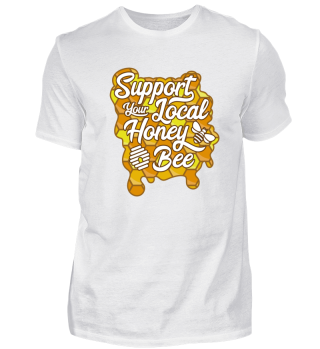 Support Your Local Honey Bee Beekeeper