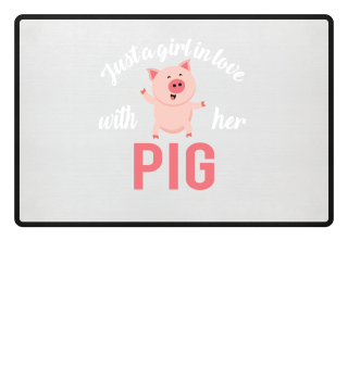 Just A Girl In Love With Her Pig 2