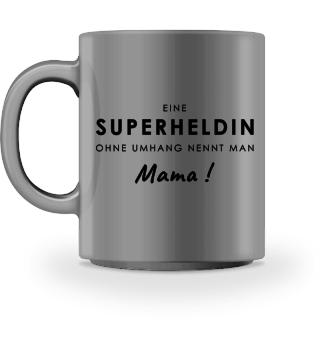 SUPERHELDIN MAMA - Tasse
