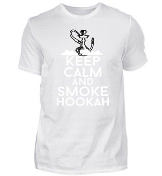 Keep calm and smoke hookah shirt