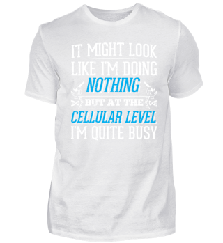 Funny Biology Shirt It Might Look