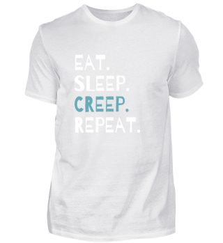 Eat Sleep Creep Repeat Halloween Gift