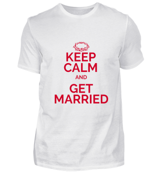 Keep Calm and get married red