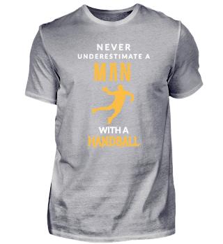 Never underestimate a man - Handball