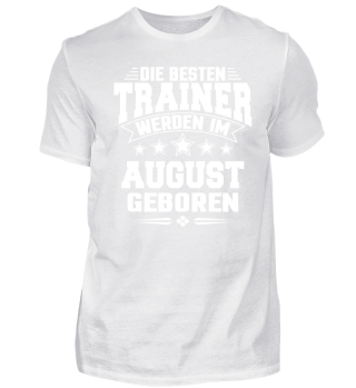 Trainer Geburtstag August