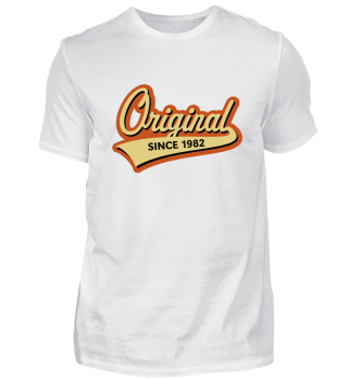 Original Since 1982 (Geburtsjahr, Geburtstag) 3C