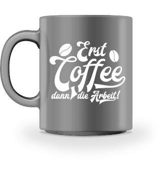 ♥ Erst Coffee... #9T