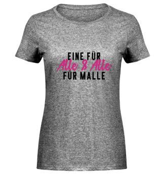 Eine für alle und alle für Malle - Teamshirt