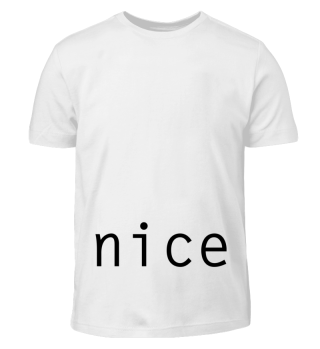 nice Design Statement Shirt Present