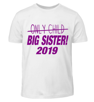 Big Sister 2019 - Only Child
