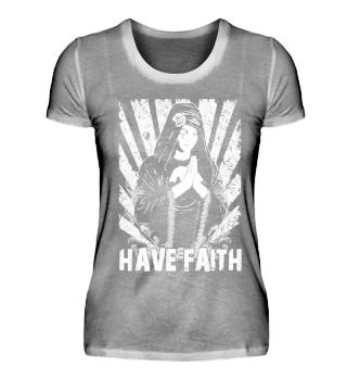 Grunge Look Motiv Have Faith