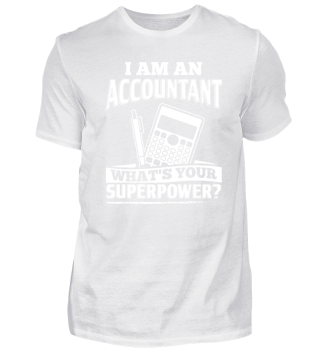 Funny Accounting Shirt I Am A