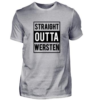 Straight Outta Wersten T-Shirt Geschenk