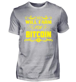 Will farm for Bitcoin