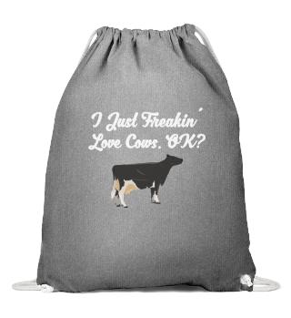 COW FARMER: I just Freakin´ love cows,