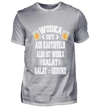Wodka ist aus kartoffeln also salat