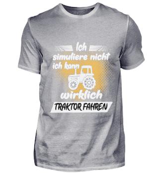 Ich simuliere nicht ich fahre traktor