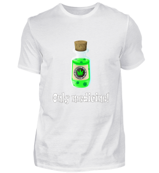 Cannabis,Marihuana fun t-shirt