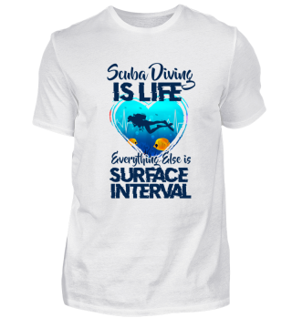 Shirt Tauchen Scuba Diving Life Taucher