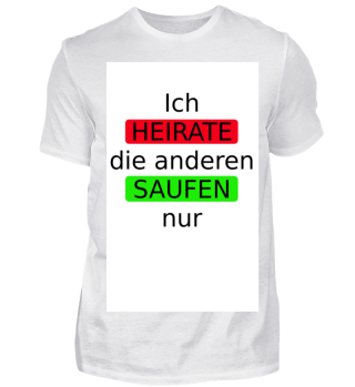Lustiges Shirt zum Junggesellenabschied