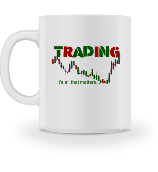 Trading - It's All That Matters