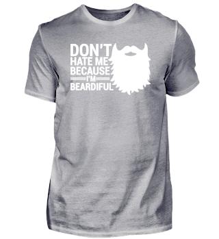 I'm Beardiful - Lustiges Bart Shirt