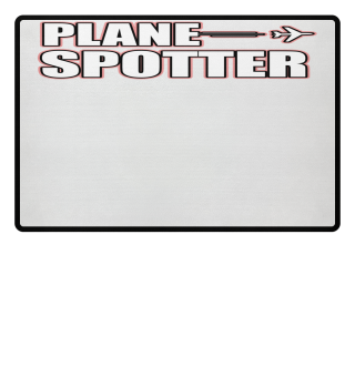 Plane Spotter & Planespotting