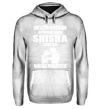 Shisha über alles - Dampfer Design