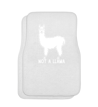 Not A Llama - Animal Birthday Gift