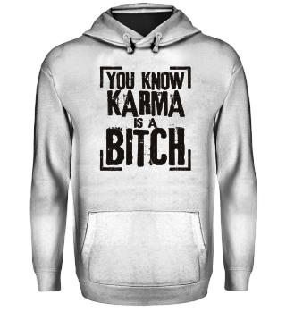 ★ You Know - Karma Is A Bitch - black