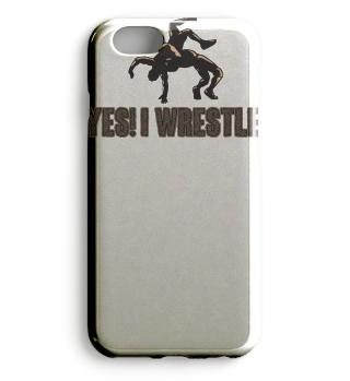 Yes! I Wrestle! Geschenk Gift Wrestler Wrestling Fun Gag