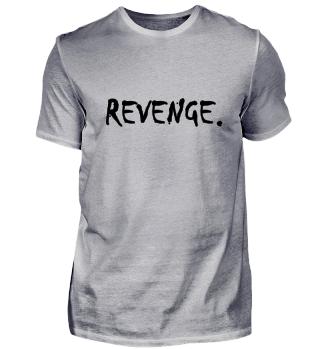 REVENGE. Design