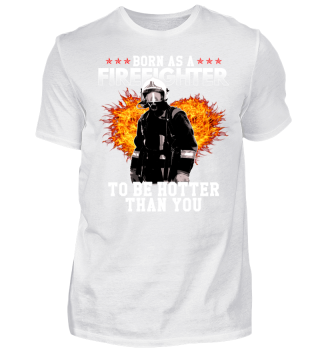 Firefighter hotter than you
