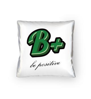 B+ Bleib Positiv