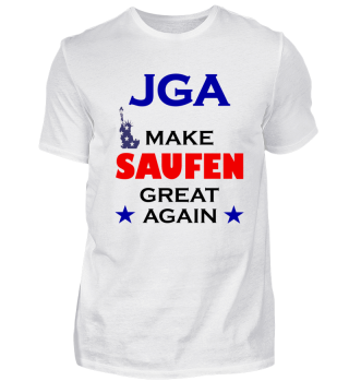 JGA T-shirt: Make saufen great again