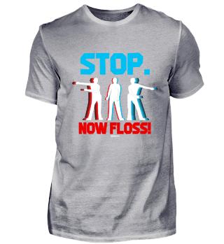 Stop Now Floss Dance