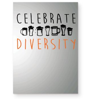 Celebrate Diversity - funny Beer Gift