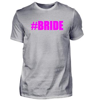 #BRIDE JGA HOCHZEIT Geschenkidee Motiv