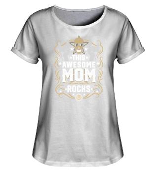 This Awesome Mom Rocks Shirt