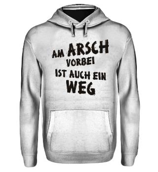 Am Arsch Vorbei Weg - schwarz