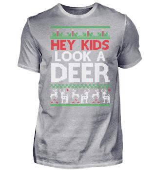 CHRISTMAS HEY KIDS LOOK A DEER T-SHIRT