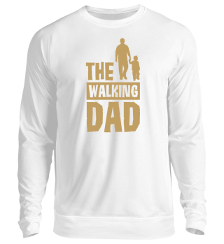 Limitiert -The Walking DAD
