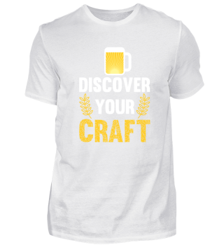 Discover your craft funny beer t shirt