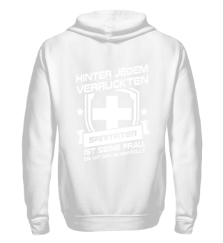 Sanitäter Notfallsanitäter · verrückt