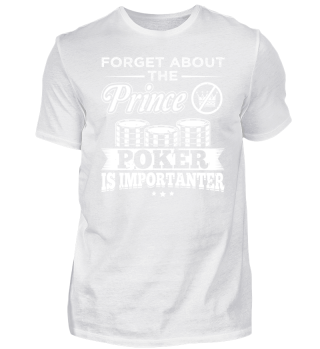 Funny Poker Shirt Forget Prince
