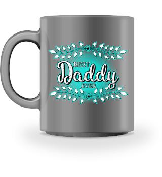 Best DADDY ever - türkis