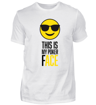 This is my Poker Face - Poker Shirt