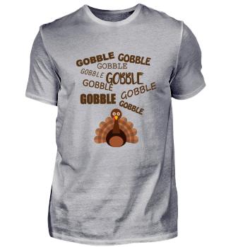 Thanksgiving Turkey GOBBLE GOBBLE