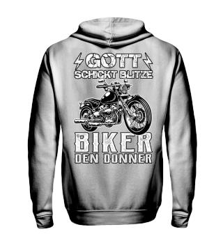 Gott schickt Blitze / Biker den Donner